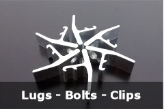 Lugs - Bolts - Clips